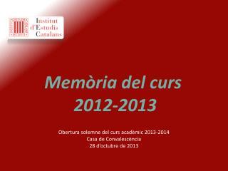 Memòria del curs  2012-2013