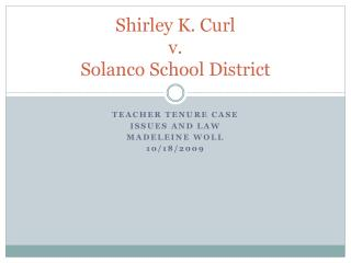 Shirley K. Curl  v.  Solanco  School District