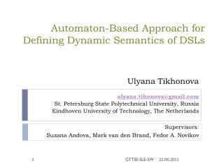 Automaton-Based  A pproach for Defining Dynamic Semantics of DSLs