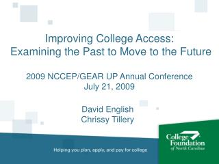 Improving College Access:   Examining the Past to Move to the Future