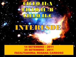CICLO II-A CICLO II -B CICLO II-C