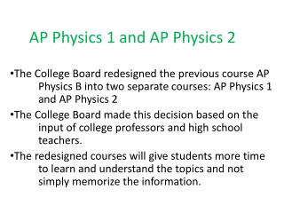 AP Physics 1 and AP Physics 2