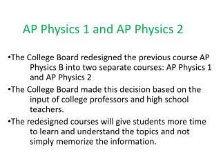 AP Physics 1 and AP Physics 2