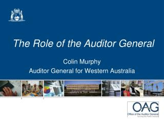 The  R ole of the Auditor General