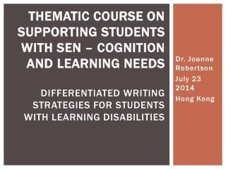 Dr. Joanne Robertson July 23 2014 Hong Kong