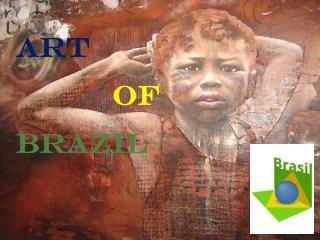 art OF  BRAZIL