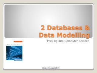 2 Databases & Data Modelling