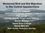 Nocturnal Bird and Bat Migration in the Central Appalachians