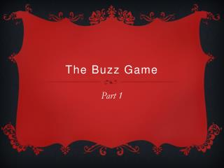The Buzz Game