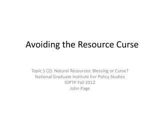 Avoiding the Resource Curse
