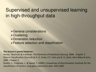 Supervised and  u nsupervised learning  in  high-throughput data