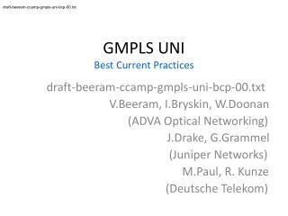 GMPLS UNI Best Current Practices