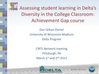 Assessing  student learning  in Delta's Diversity in the College Classroom: Achievement Gap course
