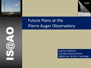 Future Plans at the              Pierre Auger Observatory