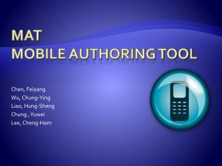 MAT Mobile Authoring tool