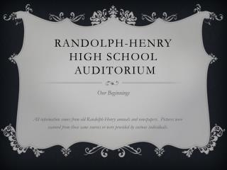 Randolph-Henry High School   Auditorium