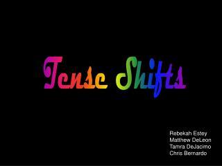 Tense Shifts