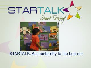 STARTALK: Accountability to the Learner