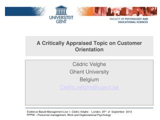 A  Critically Appraised  Topic  on Customer Orientation