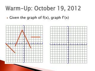 Warm-Up: October 19, 2012