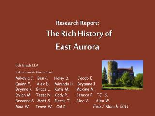 Research  Report:       The Rich History of  East Aurora