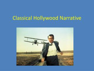Classical Hollywood Narrative
