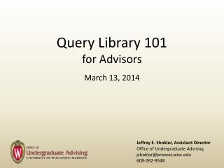 Query Library 101 for Advisors