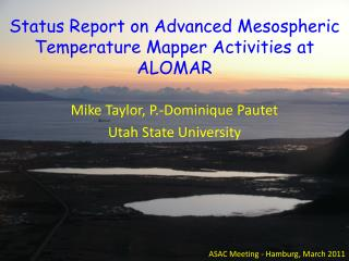 Status Report on Advanced Mesospheric Temperature Mapper Activities at ALOMAR