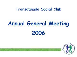 TransCanada Social Club