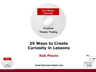 2 5  Ways to Create Curiosity in Lessons Rob Plevin