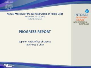 Annual Meeting of the Working Group on Public Debt September 10- 12, 2012 Helsinki, Finland