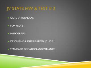 JV Stats HW & Test # 2