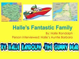 Halle's Fantastic Family