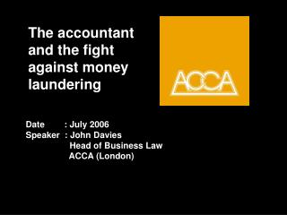 The accountant and the fight against money  laundering