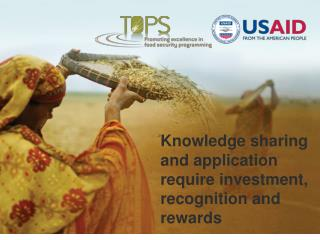 Knowledge sharing and application require investment, recognition and rewards