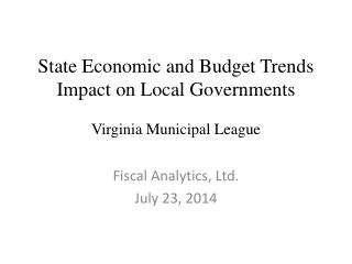 State Economic and Budget Trends Impact on Local Governments  Virginia Municipal League