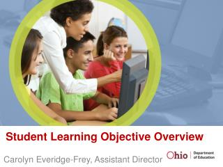 Student Learning Objective Overview