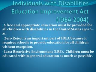 Individuals with Disabilities Education Improvement Act  (IDEA 2004)