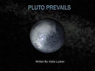 Pluto Prevails