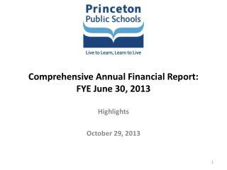 Comprehensive Annual Financial Report:  FYE June 30, 2013