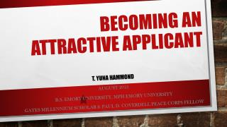 Becoming an Attractive Applicant