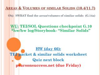 Areas & Volumes of similar Solids (10.4/11.7)