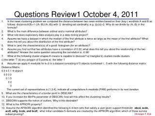 Questions Review1 October 4, 2011