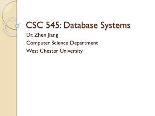 CSC 545: Database Systems