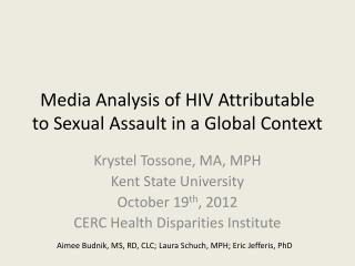 Media Analysis of HIV Attributable to Sexual Assault in a Global Context