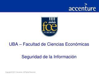 UBA – Facultad de Ciencias Económicas Seguridad  de la Información