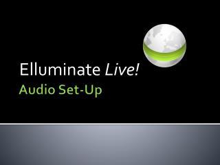 Audio Set-Up