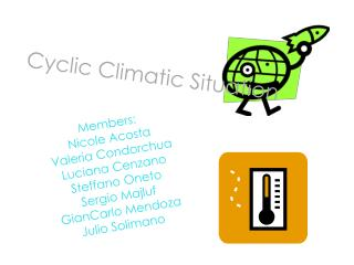 Cyclic Climatic Situation