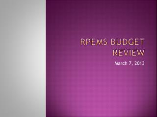 RPEMS Budget  REVIEW