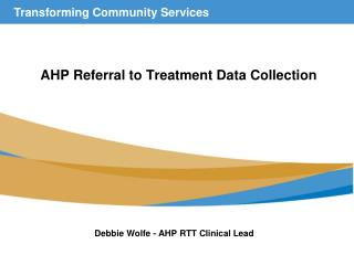 AHP Referral to Treatment Data Collection